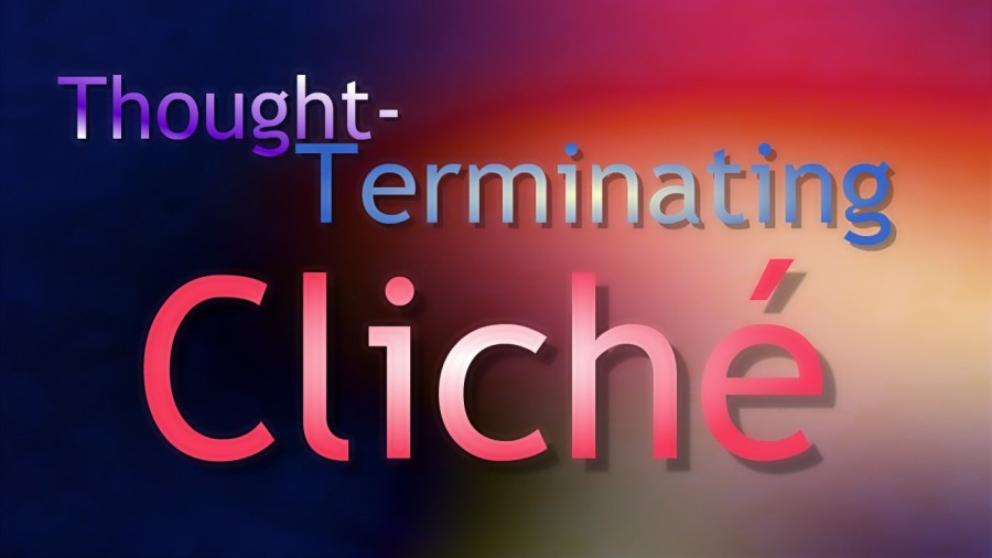 Thought-terminating cliche